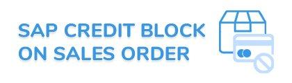SAP Credit Block on Sales Order Fiori App