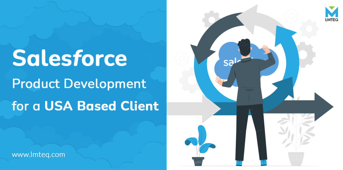 Salesforce Product Development for a USA Based Client_lmteq